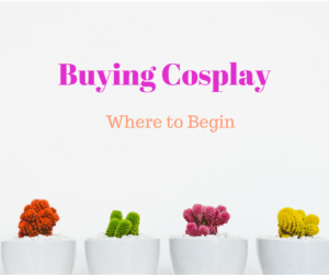 How to Buy Cosplay